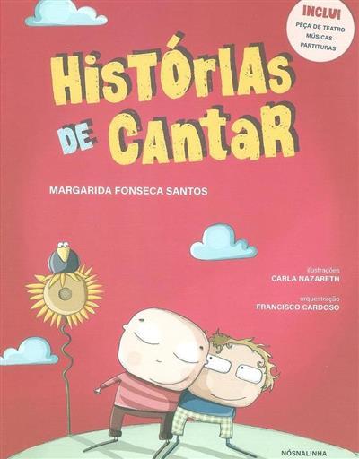 Histórias de cantar (Margarida Fonseca Santos)