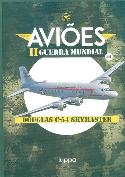 Douglas C-54 Skymaster (trad. Teresa Souto)