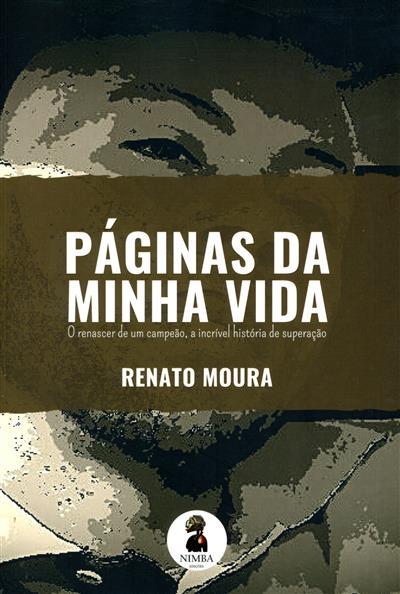 Páginas da minha vida (Renato Moura)