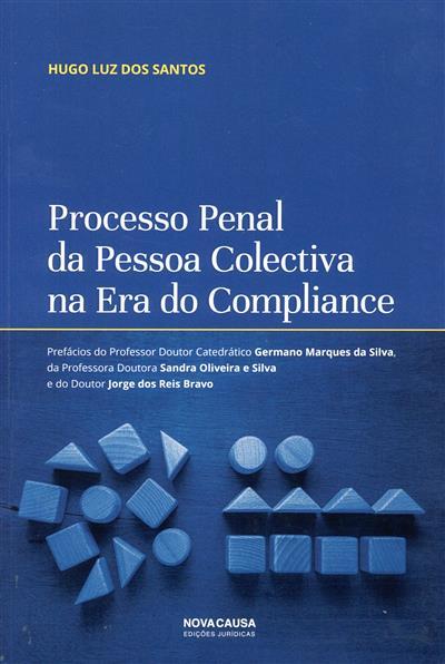 Processo penal da pessoa colectiva na era do compliance (Hugo luz dos Santos)