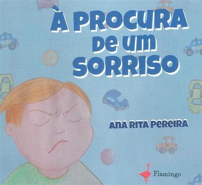 À procura de um sorriso (Ana Rita Pereira)