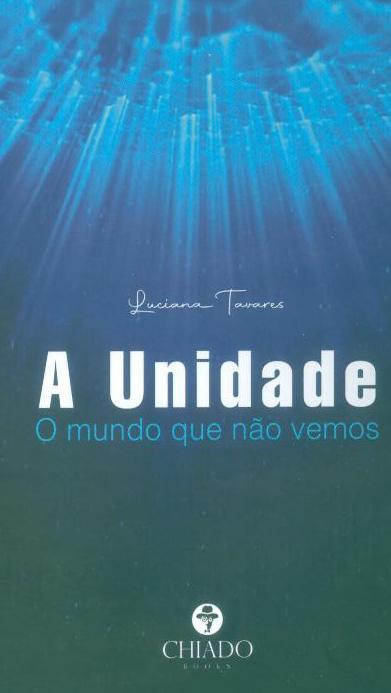 A unidade (Luciana Tavares)