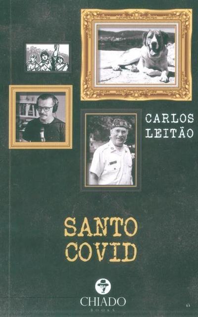Santo Covid (Carlos Leitão)