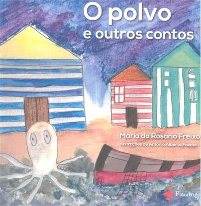 O polvo e outros contos (Maria do Rosário Freixo)