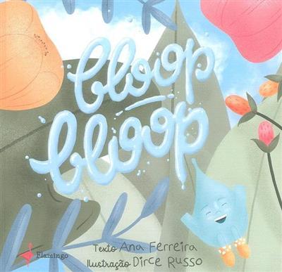Bloop Bloop (Ana Ferreira)