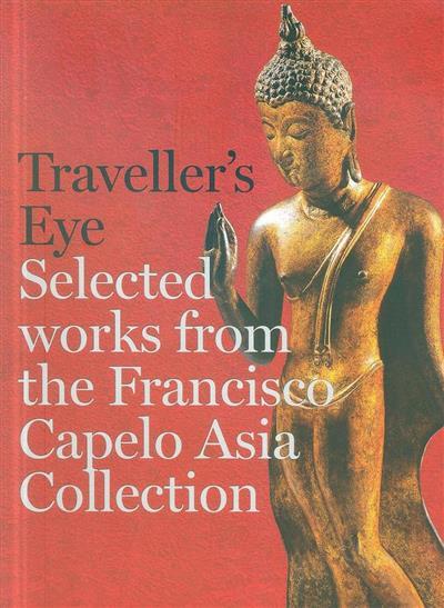 Traveller's eye ([coord.-geral] Maria Margarida Montegro, Teresa Freitas Morna)