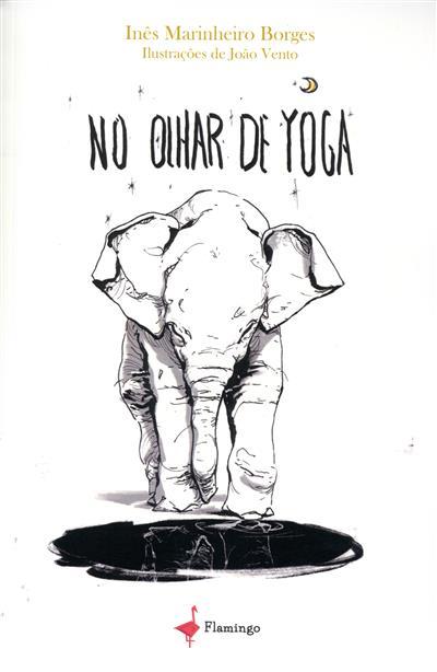 No olhar de Yoga (Inês Marinheiro Borges)