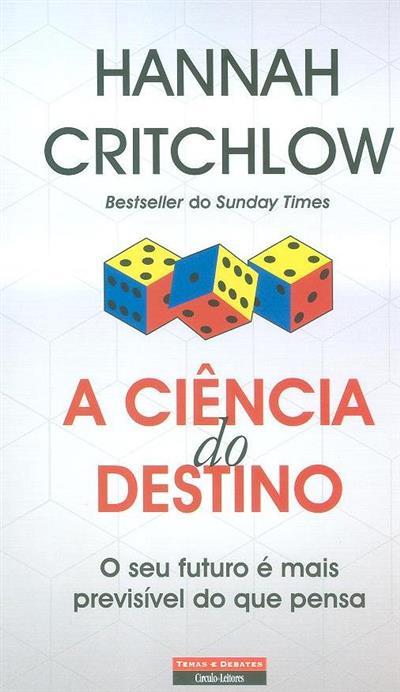A ciência do destino (Hannah Critchlow)
