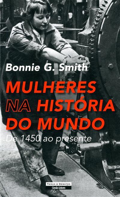 Mulheres na história do mundo (Bonnie G. Smith)