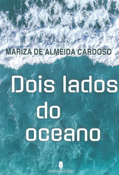 Dois lados do oceano (Mariza de Almeida Cardoso)