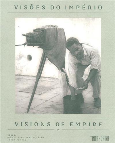 Visões do império (coord. Miguel Bandeira Jerónimo, Joana Pontes)