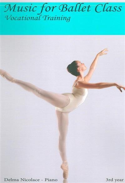 Music for ballet class (Delma Nicolace)