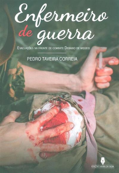 Enfermeiro de guerra (Pedro Taveira Correia)