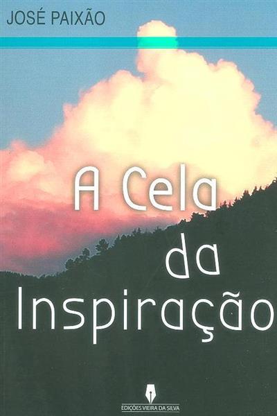 A cela da inspiração (José Paixão)
