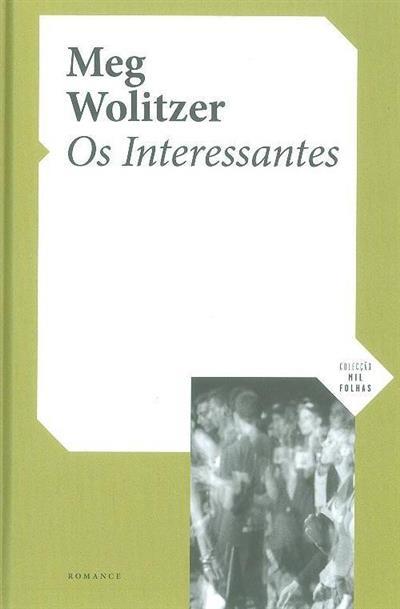Os interessantes (Meg Wolitzer)