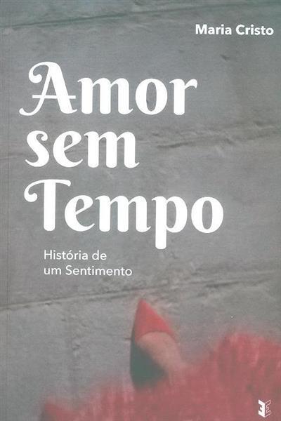Amor sem tempo (Maria Cristo)