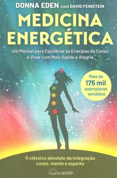 Medicina energética (Donna Eden, David Feinstein)