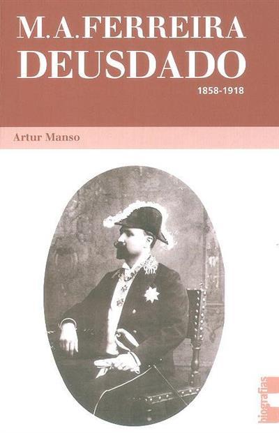 M. A. Ferreira Deusdado (Artur Manso)