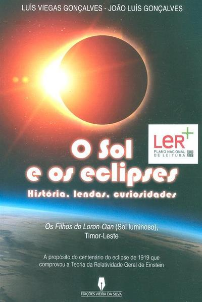 O sol e os eclipses (Luís Viegas Gonçalves, João Luís Gonçalves)