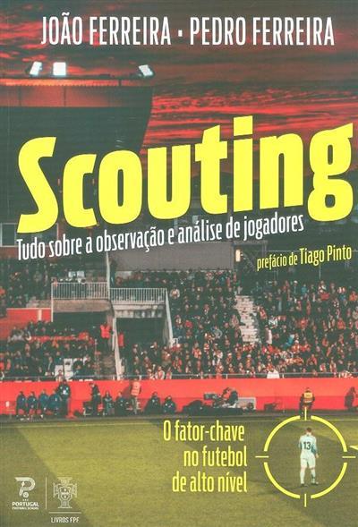 Scouting (João Ferreira, Pedro Ferreira)