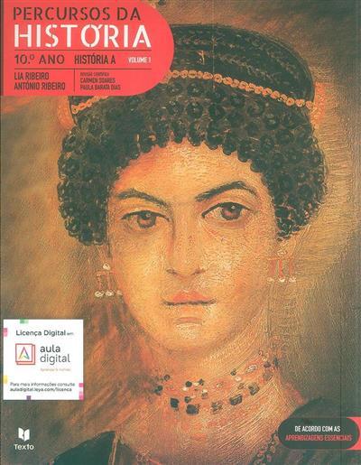 Percursos da história (Lia Ribeiro, António Ribeiro)