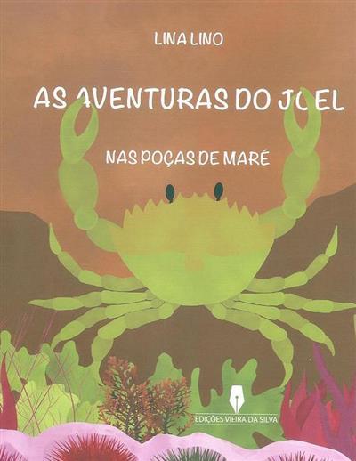As aventuras do Joel nas poças de maré (Lina Lino)