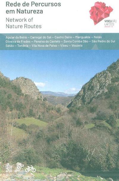 Rede de percursos em natureza (prod., ed. Roberto Mortágua, Cátia Santos)