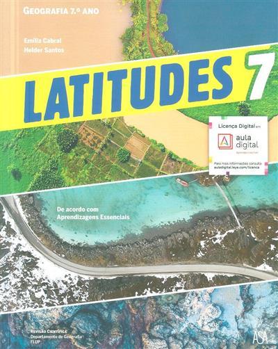 Latitudes 7 (Emília Cabral, Helder Costa Santos)