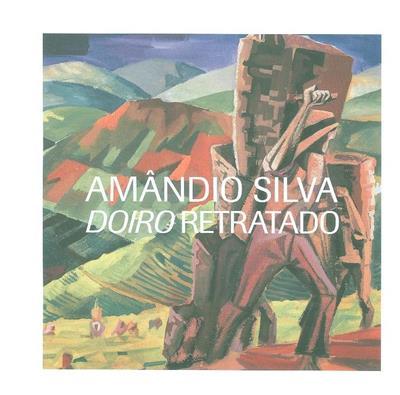 Amândio Silva, Doiro retratado (António Ribeiro da Graça, Adalberto Silva Dias, Laura Castro)