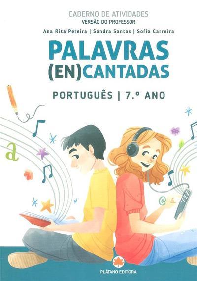 Palavras (en)cantadas (Ana Rita Pereira, Sandra Santos, Sofia Carreira)
