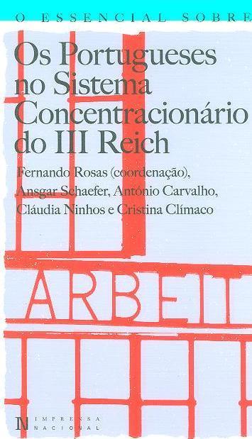 Os portugueses no sistema concentracionário do III Reich (Ansgar Schaefer... [et al.])