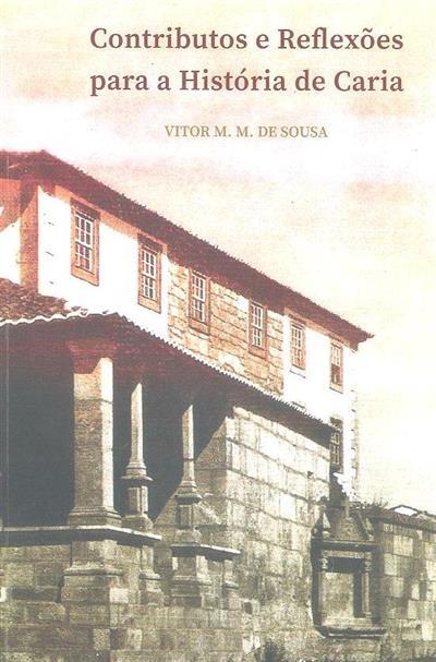 Contributos e reflexões para a história de Caria (Vítor M. M. de Sousa)