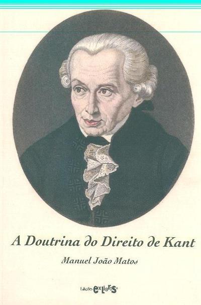 A doutrina do direito de Kant (Manuel João Matos)