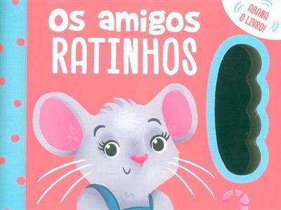 Os amigos ratinhos (il. Jennifer Davison)
