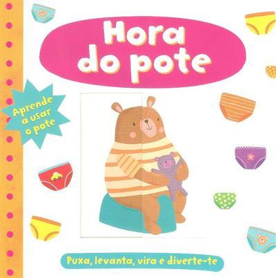 Hora do pote (Mara van der Meer... [et al.])