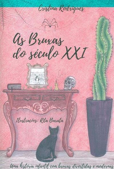 As bruxas do século XXI (Cristina Rodrigues)