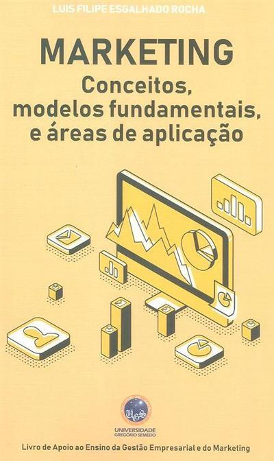 Marketing (Luís Filipe Esgalho Rocha)