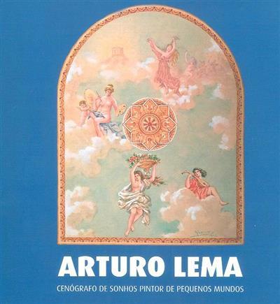 Arturo Lema (org. Câmara Municipal do Fundão - Pelouro da Cultura, Museu Arqueológico Municipal José Monteiro)