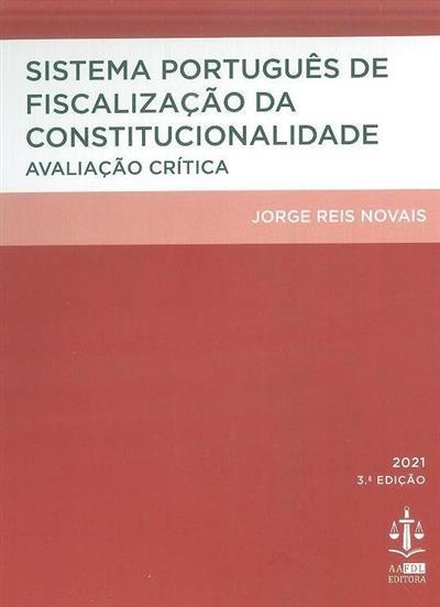 Sistema português de fiscalização da constitucionalidade (Jorge Reis Novais)