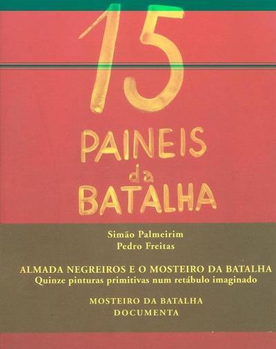 Almada Negreiros e o Mosteiro da Batalha (Simão Palmeirim, Pedro Freitas)