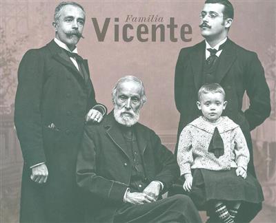 Família Vicente (Helena Araújo, Vítor Luís)