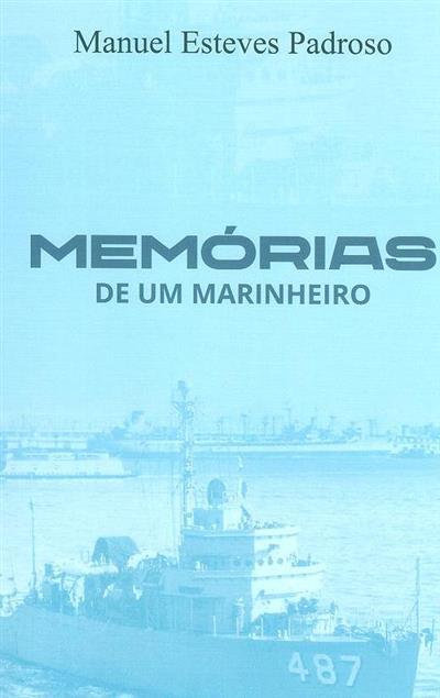 Memórias de um marinheiro (Manuel Esteves Padroso)