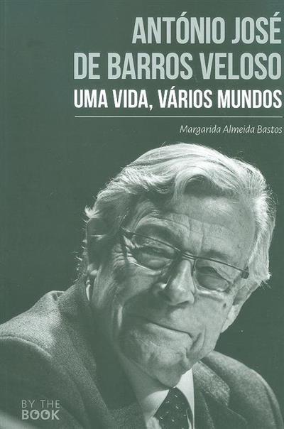 António José de Barros Veloso (Margarida Almeida Bastos)