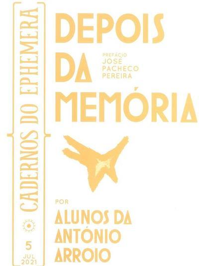 Depois da memória (pref. José Pacheco Pereira, Rui Madeira, Margarida Palma)