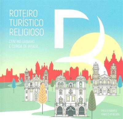Roteiro turístico religioso (Paulo Abreu, Vasco Pereira)