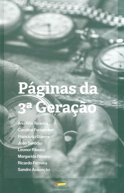 Páginas da terceira geração (Ana Rita Teixeira... [et al.])