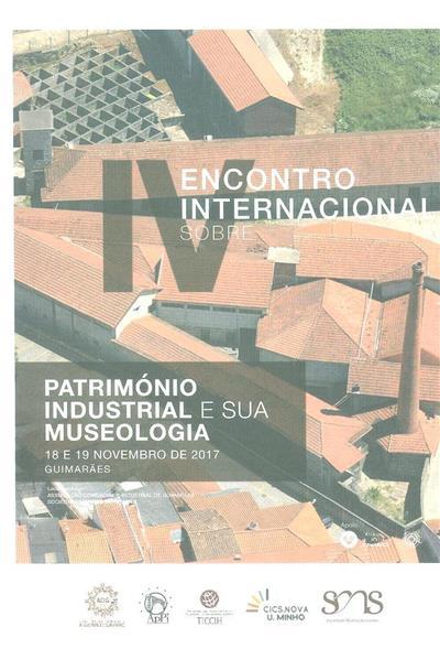 Actas [do] IV Encontro Internacional Sobre Património Industrial e sua Museologia (ed. José Manuel Lopes Cordeiro)