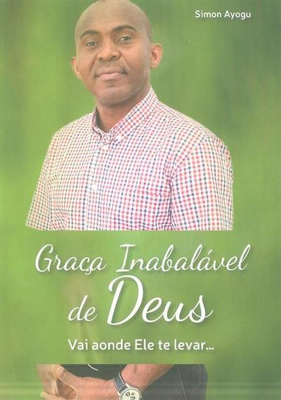Graça inabalável de Deus (Simon Ayogu)
