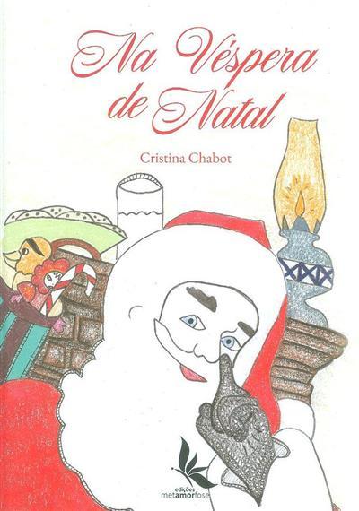 Na véspera de Natal (texto e il. Cristina Chabot)