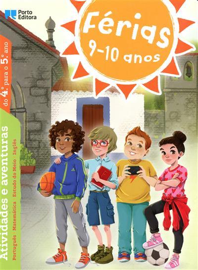 Férias 9-10 anos (Nuno Ferreira Mendes, Filipe de Queirós Cardoso, Pedro Ferreira dos Santos)